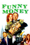 Funny Money Movie Streaming Online