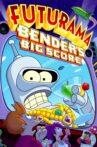 Futurama: Bender's Big Score Movie Streaming Online