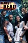 Gangs of the Dead Movie Streaming Online