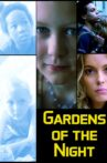 Gardens of the Night Movie Streaming Online