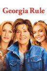 Georgia Rule Movie Streaming Online
