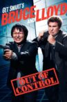 Get Smart's Bruce and Lloyd Out of Control Movie Streaming Online