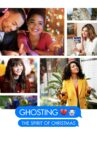 Ghosting: The Spirit of Christmas Movie Streaming Online