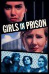Girls in Prison Movie Streaming Online