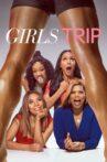 Girls Trip Movie Streaming Online