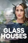 Glass Houses Movie Streaming Online