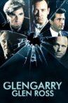 Glengarry Glen Ross Movie Streaming Online