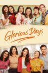 Glorious Days Movie Streaming Online