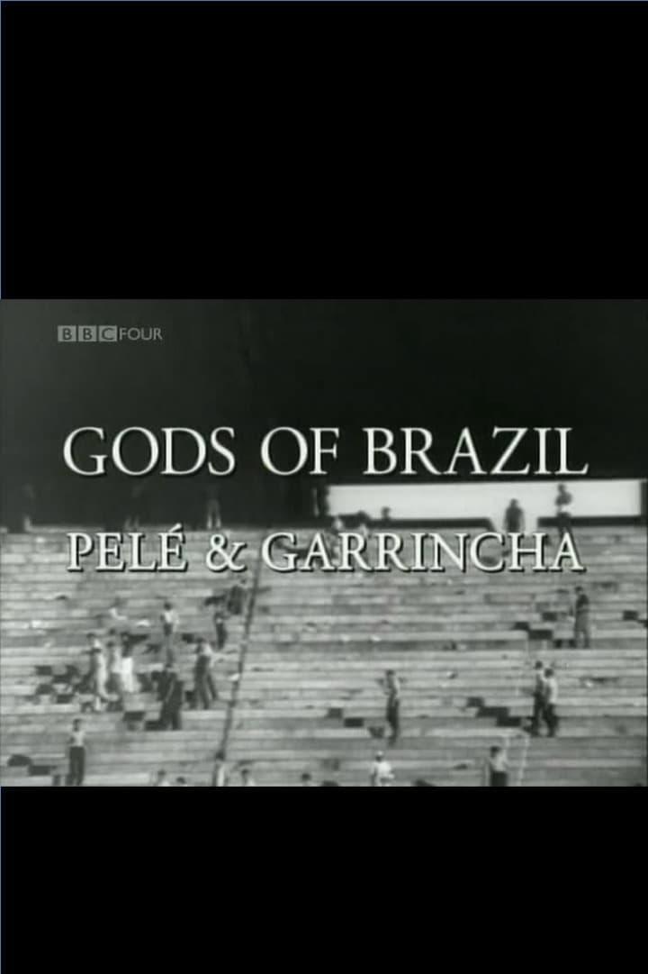 Gods of Brazil: Pelé & Garrincha Movie Streaming Online
