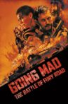 Going Mad: The Battle of Fury Road Movie Streaming Online