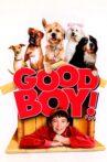 Good Boy! Movie Streaming Online