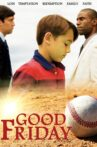 Good Friday Movie Streaming Online