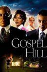 Gospel Hill Movie Streaming Online