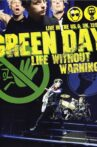 Green Day: Life Without Warning Movie Streaming Online