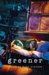 Greener Movie Streaming Online