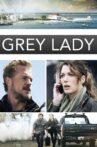 Grey Lady Movie Streaming Online