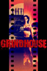 Grindhouse Movie Streaming Online