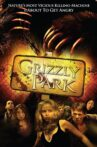 Grizzly Park Movie Streaming Online