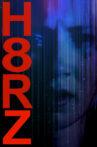H8RZ Movie Streaming Online