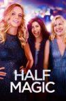 Half Magic Movie Streaming Online