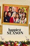 Happiest Season Movie Streaming Online