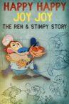 Happy Happy Joy Joy: The Ren & Stimpy Story Movie Streaming Online