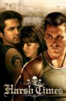 Harsh Times Movie Streaming Online
