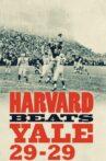 Harvard Beats Yale 29-29 Movie Streaming Online