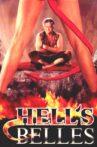 Hell's Belles Movie Streaming Online
