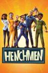 Henchmen Movie Streaming Online