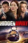 Hidden Away Movie Streaming Online