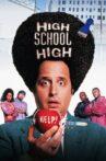 High School High Movie Streaming Online