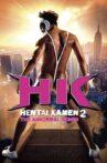 HK: Hentai Kamen 2 - Abnormal Crisis Movie Streaming Online