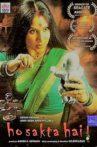 Ho Sakta Hai! Movie Streaming Online