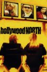 Hollywood North Movie Streaming Online