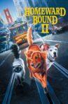 Homeward Bound II: Lost in San Francisco Movie Streaming Online