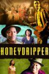 Honeydripper Movie Streaming Online