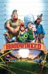 Hoodwinked! Movie Streaming Online