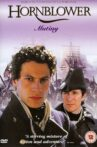 Hornblower: Mutiny Movie Streaming Online