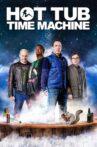 Hot Tub Time Machine Movie Streaming Online
