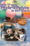 How to Be a Perfect Person in Just Three Days Movie Streaming Online