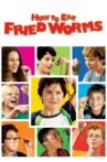 How to Eat Fried Worms Movie Streaming Online