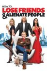 How to Lose Friends & Alienate People Movie Streaming Online