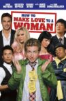 How to Make Love to a Woman Movie Streaming Online