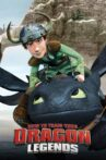How to Train Your Dragon - Legends Movie Streaming Online