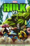 Hulk Vs. Movie Streaming Online