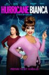 Hurricane Bianca Movie Streaming Online
