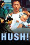 Hush! Movie Streaming Online