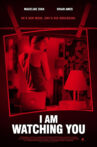 I Am Watching You Movie Streaming Online
