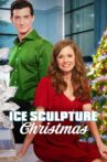 Ice Sculpture Christmas Movie Streaming Online